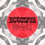 Shiny Toy Guns - Speaking Japanese (J. Scott G. & Joman Remix)