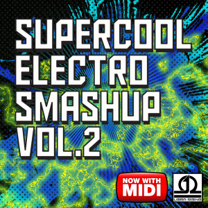 Supercool Electro Smashup Vol. 2