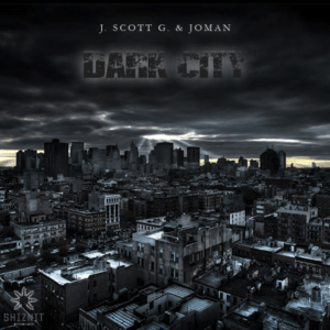 J. Scott G. & Joman – Dark City