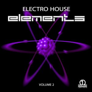 Electro House Elements Vol. 2