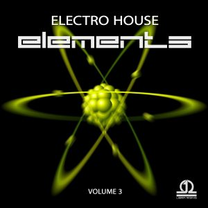 Electro House Elements Vol. 3