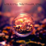 J. Scott G. - Life Is Still Beautifuller, Still
