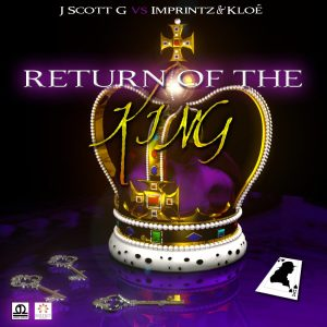 J. Scott G. vs. Imprintz & Kloe – Return Of The King