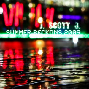J. Scott G. – Summer Beckons 2009