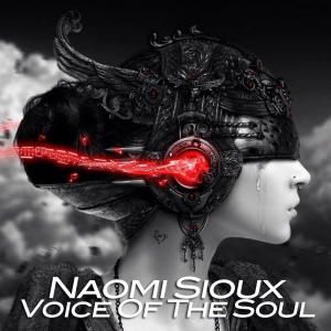 Naomi Sioux – Voice Of The Soul