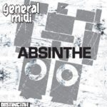 General MIDI - Absinthe (J. Scott G. 2010 Club Mix)