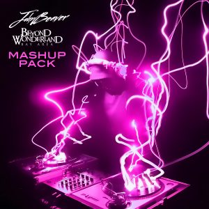 John Beaver – Beyond Wonderland Mashup Pack