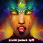 Psionic Grooves - Episode 10
