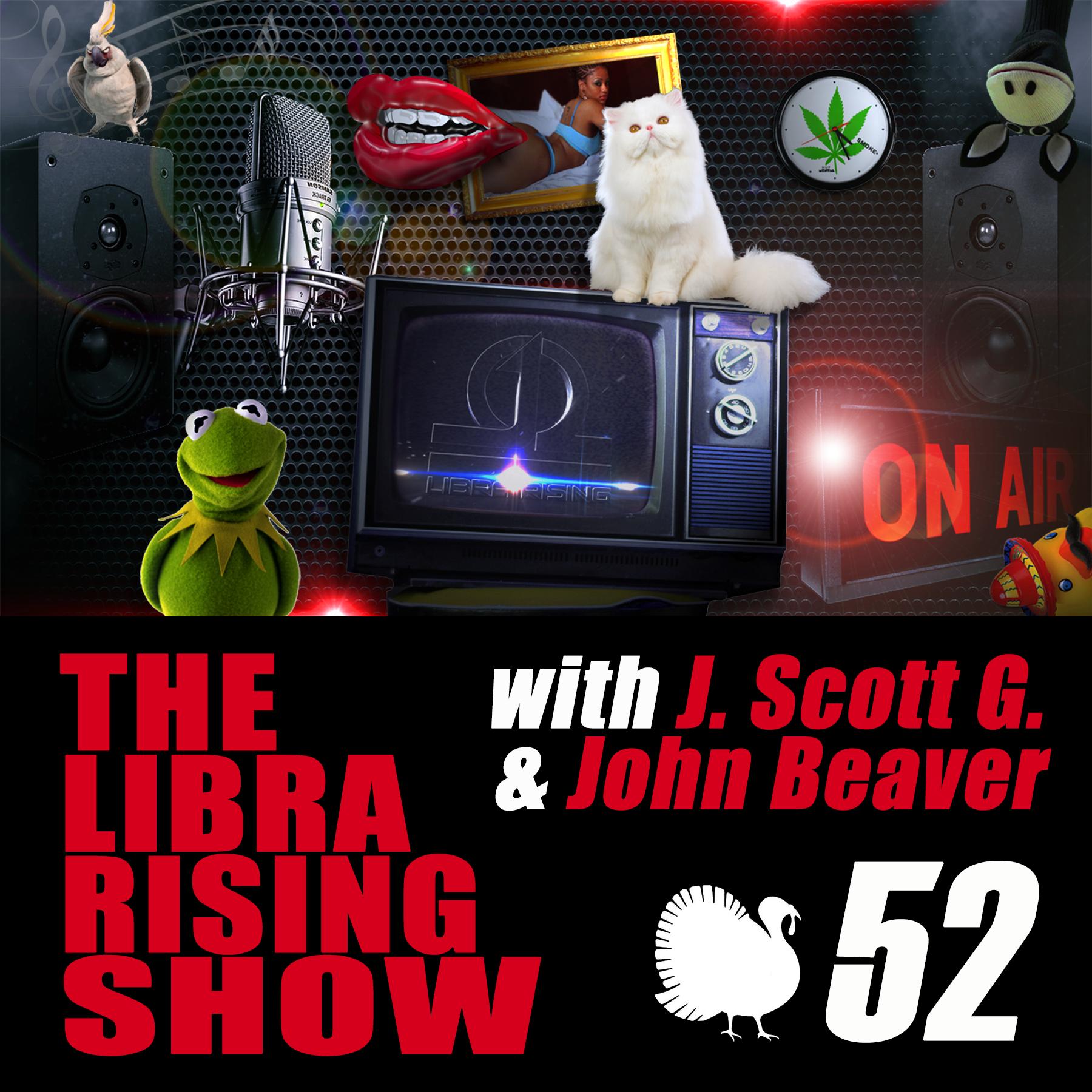 The Libra Rising Show – Episode 52