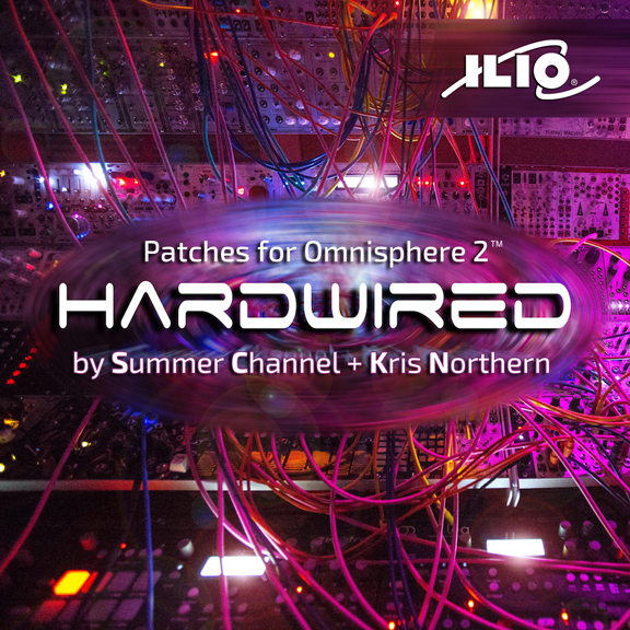 Ilio Releases Hardwired For Omnisphere 2!
