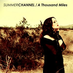 Summer Channel (Featuring Kathy Fisher) – A Thousand Miles