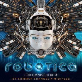 "Ilio Releases ""Robotica"" For Omnisphere 2"